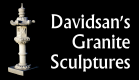 DAVIDSAN'S GRANITE, HAND CARVED SCULPTURES